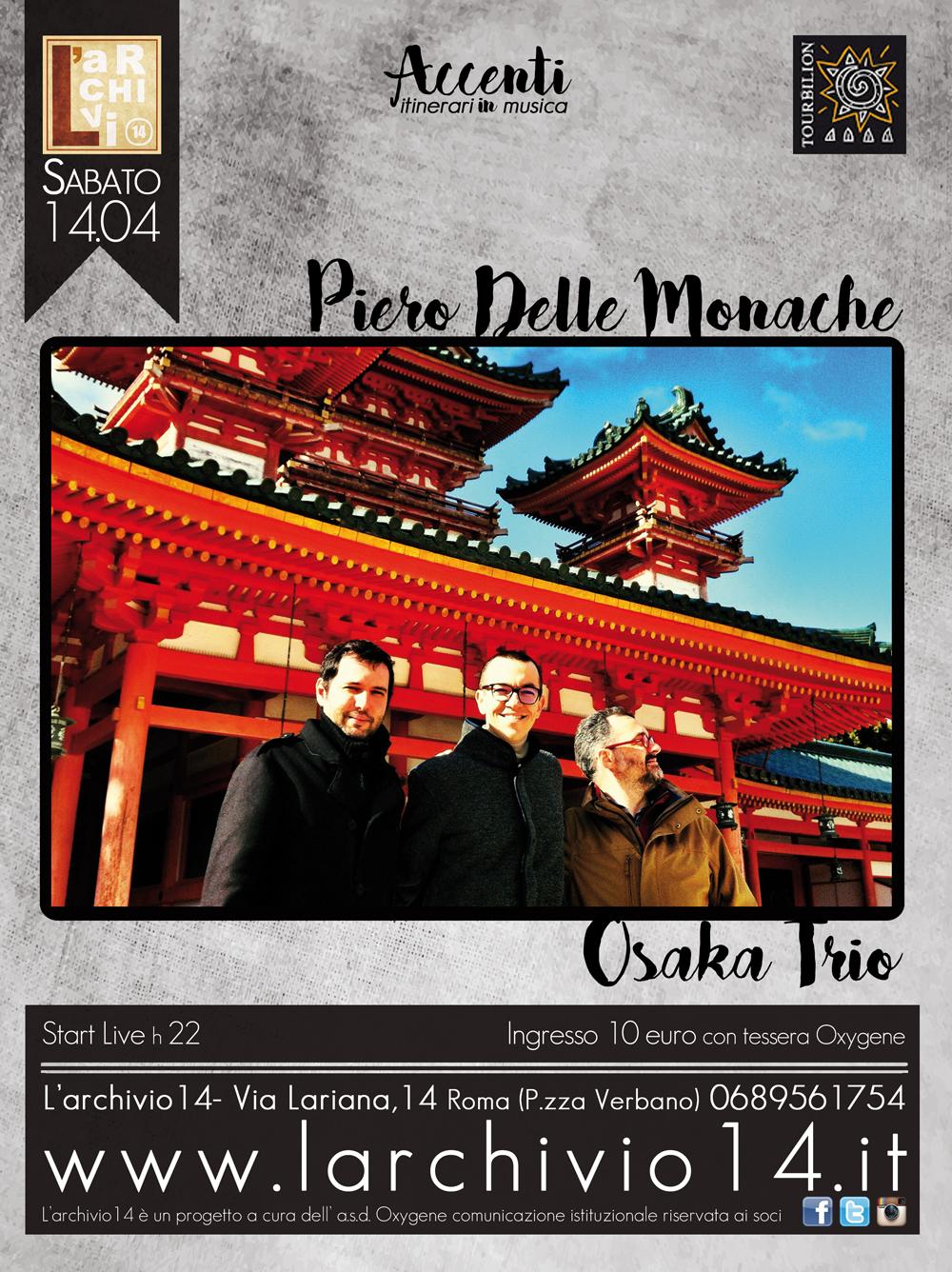 Piero Delle Monache Osaka Trio 14 aprile ore 22