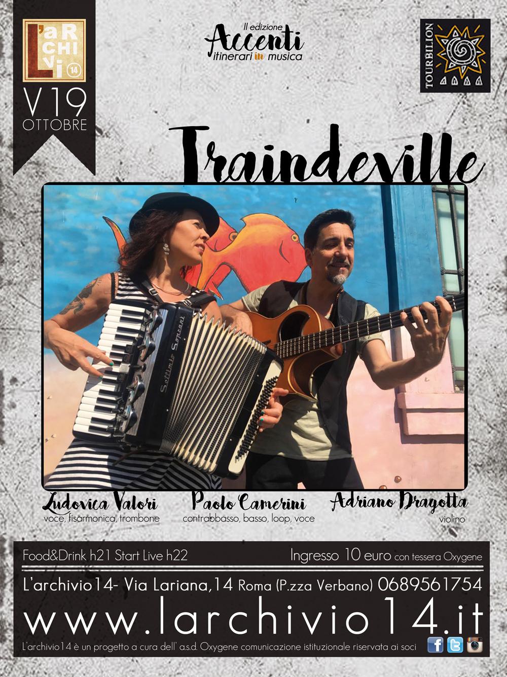 Traindeville </br> 19 ottobre h 21